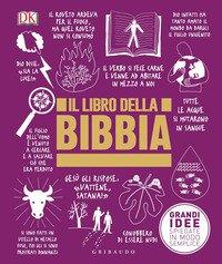 grandi idee spiegate in modo semplice  Il libro della Bibbia. Grandi idee spiegate in modo semplice ...