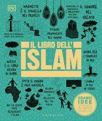 Il libro dell'Islam. Grandi idee spiegate in modo semplice