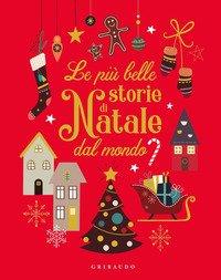 Le più belle storie di Natale da tutto il mondo