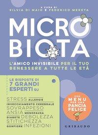 Microbiota. L'amico invisibile per il tuo benessere a tutte le età