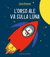 Orso Ale va sulla luna