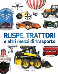 Ruspe, trattori e altri mezzi di trasporto