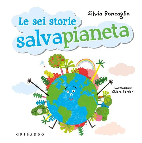 Sei storie salva pianeta
