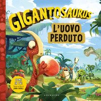 Uovo perduto. Gigantosaurus