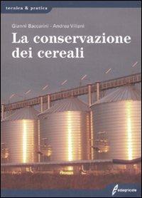 La conservazione dei cereali