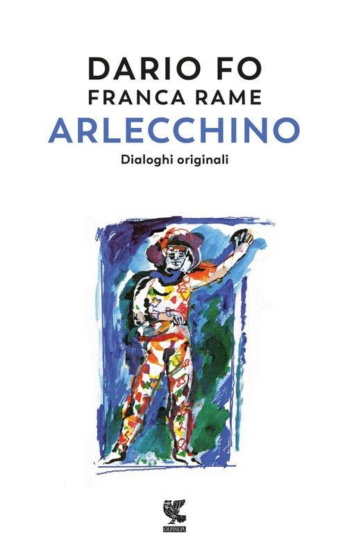 Arlecchino. Dialoghi originali