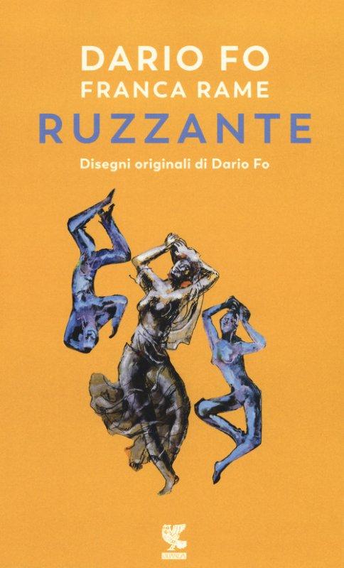 Dario Fo e Franca Rame ripropongono e recitano Ruzzante