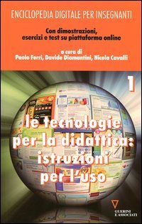 Enciclopedia digitale per insegnanti. Con espansione online. Vol. 2: Il blog e l'e-book.