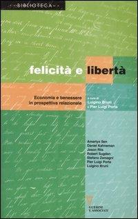 Felicità e libertà. Economia e benessere in prospettiva relazionale