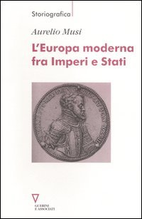 L'Europa moderna fra imperi e stati