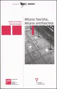 Milano fascista, Milano antifascista