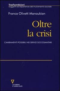 Oltre la crisi. Cambiamenti possibili nei servizi sociosanitari