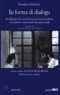In forma di dialogo. Il colloquio di consulenza psicosocioanalitica e la matrice relazionale-interpersonale