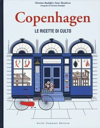 Copenhagen. Le ricette di culto