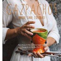 Gazpachos. Buoni, sani, colorati