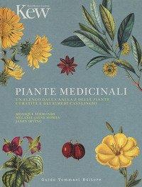 Piante medicinali. Un elenco dalla A alla Z delle piante curative e dei rimedi casalinghi