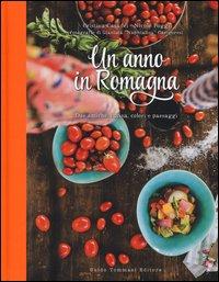 Un anno in Romagna. Due amiche, cucina, colori e paesaggi