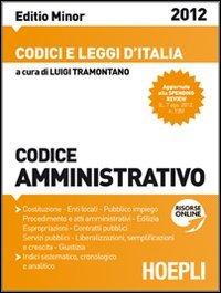 Codice amministrativo 2012. Ediz. minore