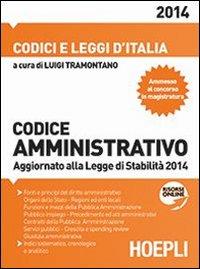 Codice amministrativo 2014. Aggiornato alla Legge di Stabilità 2014