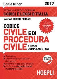Codice civile e di procedura civile e leggi complementari. Ediz. minore