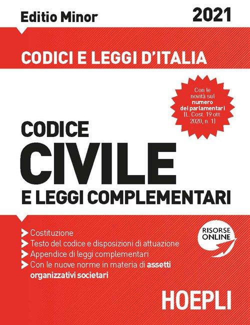 Codice civile e leggi complementari 2021. Editio minor