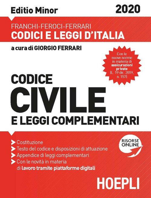 Codice civile e leggi complementari. Febbraio 2020. Ediz. minor