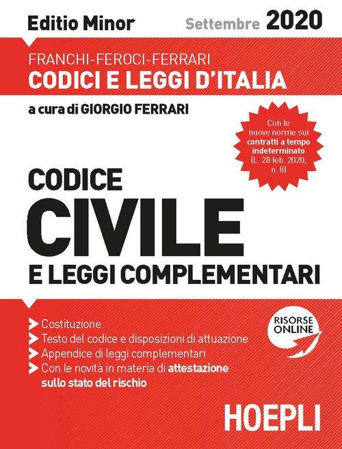 Codice civile e leggi complementari. Settembre 2020. Editio minor