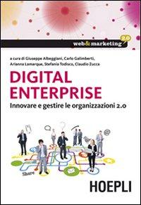 Digital Enterprise. Innovare e gestire le organizzazioni 2.0