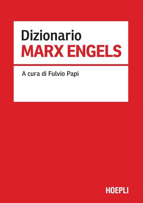 Dizionario Marx Engels