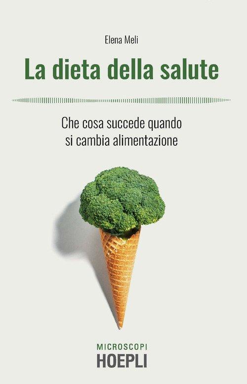 La dieta della salute