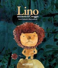 Lino. Una storia di coraggio