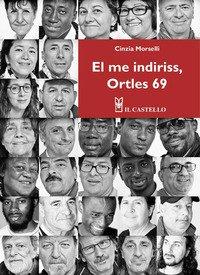 El me indiriss, Ortles 69