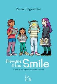 Disegna il tuo smile. Impara a raccontare la tua storia
