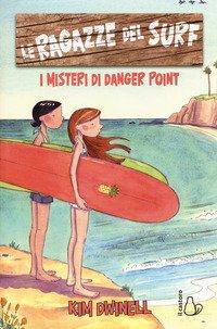 Le ragazze del surf. I misteri di Danger Point