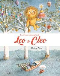 Le storie sottosopra di Leo e Cleo