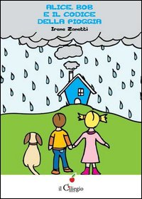 Alice, Bob e il codice della pioggia
