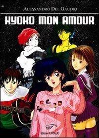 Kyoko Mon Amour