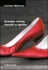 Scarpe rosse, tacchi a spillo