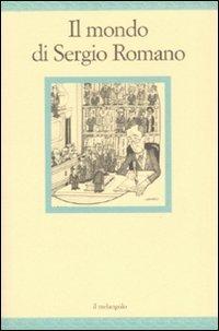 Il mondo di Sergio Romano
