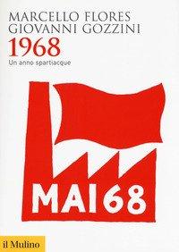 1968. Un anno spartiacque