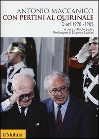 Con Pertini al Quirinale. Diario 1978-1985