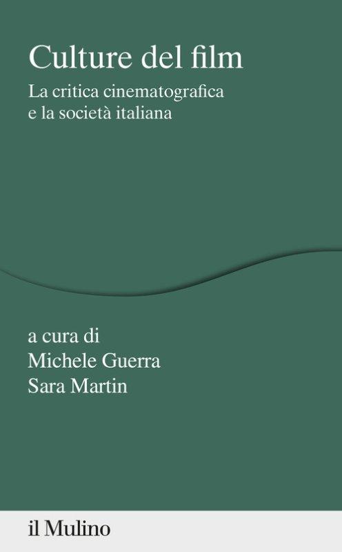 Culture del film. La critica cinematografica e la società italiana