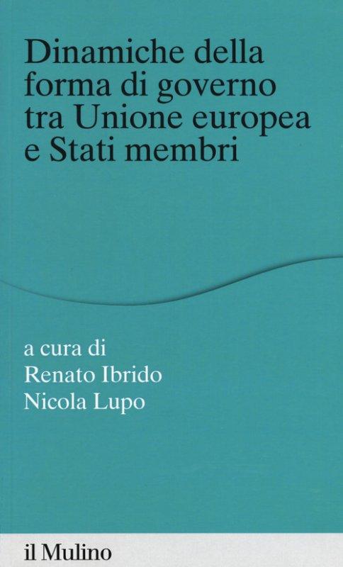 Dinamiche della forma di governo tra Unione Europea e stati membri