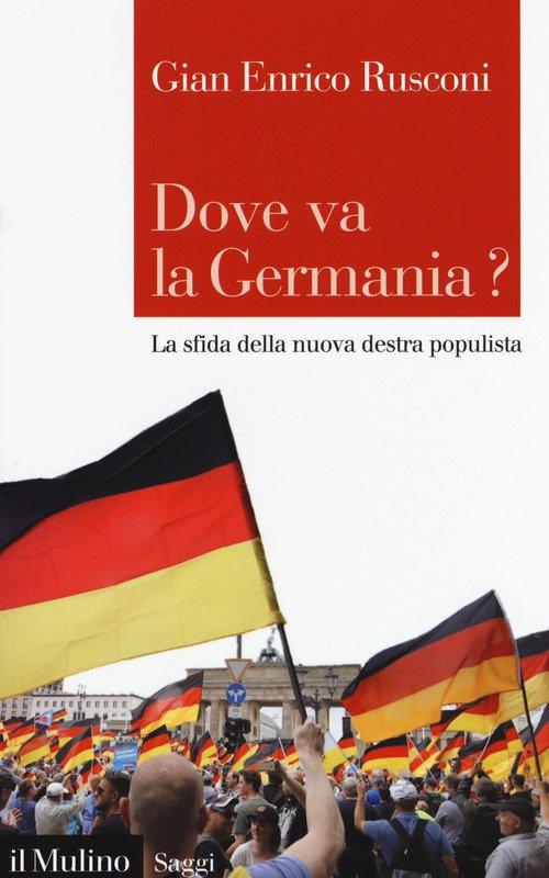 Dove va la Germania? La sfida della nuova destra populista