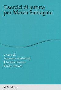 Esercizi di lettura per Marco Santagata