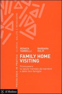 Family home visiting. Promuovere la salute mentale dei bambini e delle loro famiglie