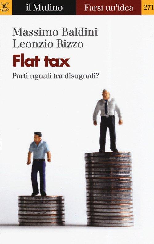Flat tax. Parti uguali tra disuguali?