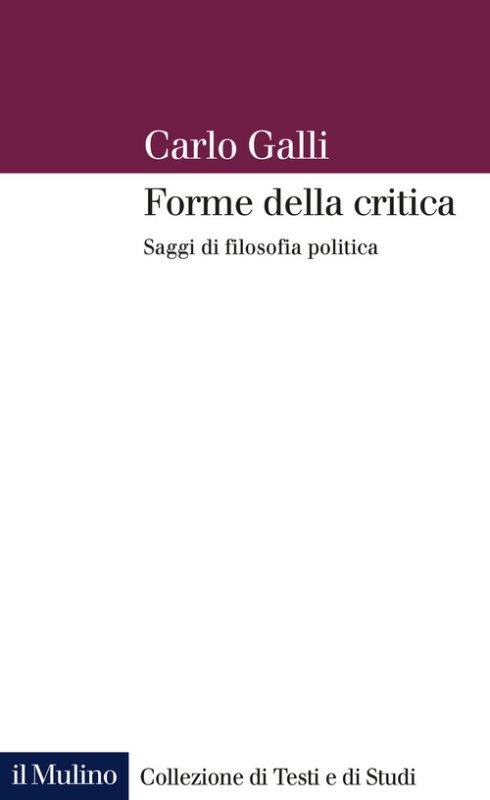 Forme della critica. Saggi di filosofia politica