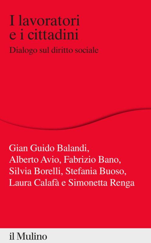 I lavoratori e i cittadini. Dialogo sul diritto sociale