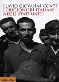 I prigionieri italiani negli Stati Uniti